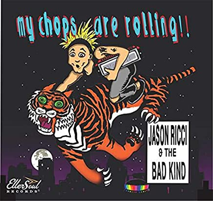 Jason Ricci & The Bad Kind - My Chops Are Rolling (2019) LEAK ALBUM