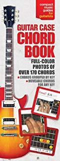 The Guitar Case Chord Book in Full Color: Compact Reference Library (Compact Music Guides for Guitarists)
