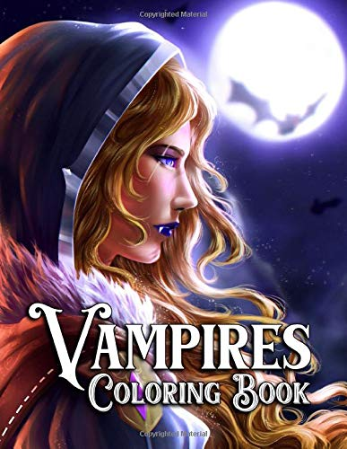 Vampires Coloring Book: Beauty Of Vampires Coloring Book for Adults - Dark Fantasy Romance, and Horror Gothic Scenes for Stress Relief and Relaxation