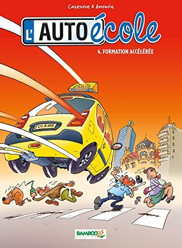 L'Auto école - tome 04 - Formation accélérée