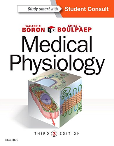 Compare Textbook Prices for Medical Physiology 3 Edition ISBN 9781455743773 by Boron MD  PhD, Walter F.,Boulpaep MD, Emile L.
