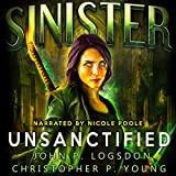 Sinister: Unsanctified: Black Ops Paranormal Police Department, Book 2
