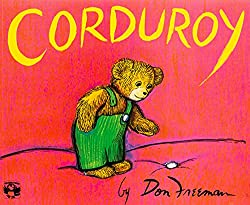 Corduroy book by Don Freeman