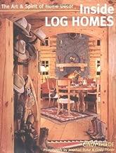 Best inside log homes Reviews