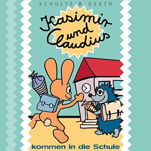 Kasimir und Claudius kommen in die Schule cover art