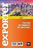 Exporter - Pratique du commerce international - 27e édition