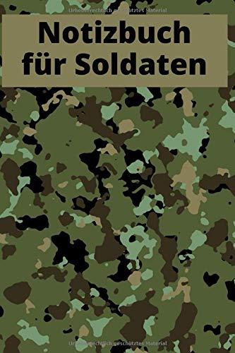 Notizbuch für Soldaten: Bundeswehr Notizbuch in Camouflage Design - 120 Seiten gepunktete Seiten - Ideale Geschenkidee - Oder wie man im Soldatenjargon sagt: auch für Schulterglatze oder Oberlolly