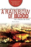 [A Rainbow of Blood: The Union in Peril (The Britannia s Fist Trilogy)] [By: Tsouras, Peter G.] [April, 2014]