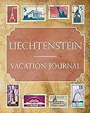 Liechtenstein Vacation Journal: Blank Lined Liechtenstein Travel Journal/Notebook/Diary Gift Idea for People Who Love to Travel