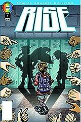 Rise #1 Comics Against Bullying Comic