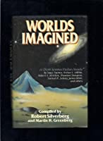 Worlds Imagined: 14 Short Science Fiction Novels 0517680297 Book Cover
