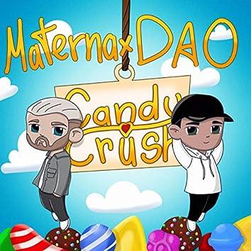Candy Crush (feat. DAO)