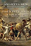 Identity and Violence: The Illusion of Destiny (Issues of Our Time) (English Edition)