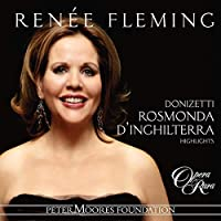 Ren—e Fleming sings Rosmonda d'Inghilterra [Highlight]