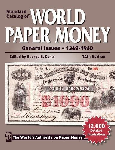 Standard Catalog of World Paper Money General Issues - 1368-1960 (Standard Catlog of World Paper Money Vol 2: General Issues)