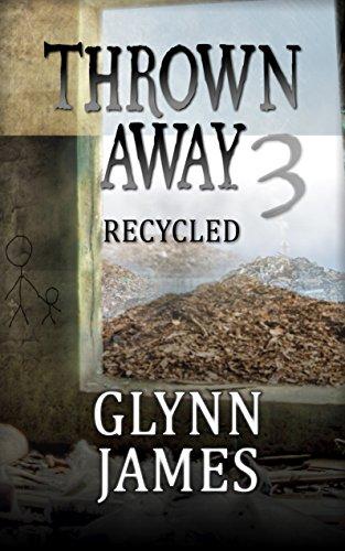 "Thrown Away 3 ""Recycled"" (Thrown Away Series 1) by [Glynn James]"