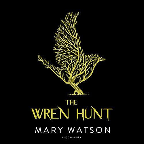 The Wren Hunt audiobook cover art