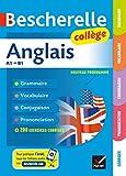 Bescherelle Anglais collège : grammaire, conjugaison, vocabulaire, prononciation...