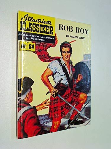 Illustrierte Klassiker, Bd. 84: Sir Walter Scott - Rob Roy. limitiert, Hethke Comic Hardcover