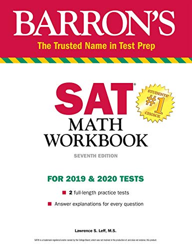 Compare Textbook Prices for SAT Math Workbook Barron's Test Prep Seventh Edition ISBN 9781438011769 by Leff M.S., Lawrence S.