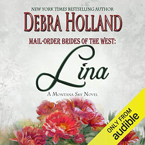 Mail-Order Brides of the West, Book 4: Lina cover art
