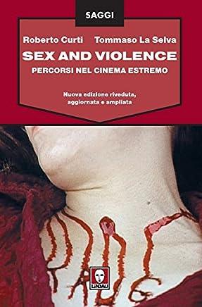 Sex and Violence: Percorsi nel cinema estremo