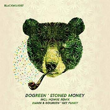 Stoned Money