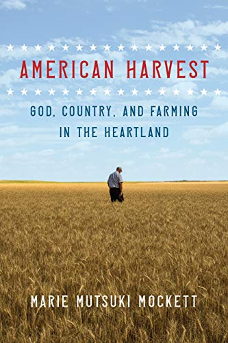 American Harvest: God, Country, and Farming in the Heartland ...