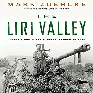 The Liri Valley     Canada's World War II Breakthrough to Rome              Written by:                                                                                                                                 Mark Zuehlke                               Narrated by:                                                                                                                                 William Dufris                      Length: 17 hrs and 8 mins     3 ratings     Overall 5.0