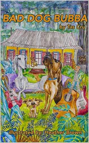 Bad Dog Bubba by [Tas Cru, Heather Brown]