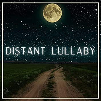 Distant Lullaby