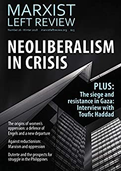 Marxist Left Review 16: Neoliberalism in Crisis by [Socialist Alternative, Omar Hassan]