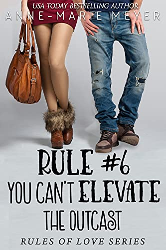 Book Cover for Rule #6: You Can't Elevate the Outcast