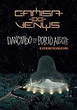 Dancando Em Porto Alegre (Ao Vivo)
