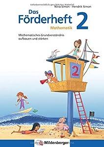 Das Förderheft Mathematik 2: Mathematisches Grundverständnis aufbauen und stärken