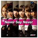 Never Say Never 歌詞