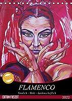 Flamenco (Tischkalender 2022 DIN A5 hoch): Sinnlich - Stolz - Leidenschaftlich (Monatskalender, 14 Seiten )
