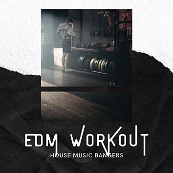 EDM Workout - House Music Bangers