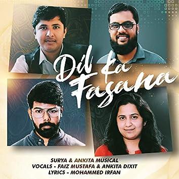 Dil Ka Fasana (feat. Faiz Mustafa)