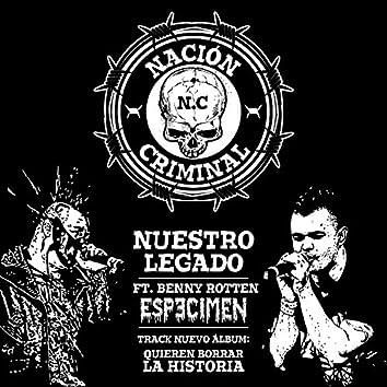 Nuestro Legado (feat. Benny Rotten)