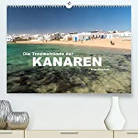 Die Traumstraende der Kanaren. (Premium, hochwertiger DIN A2 Wandkalender 2022, Kunstdruck in Hochglanz): 12 der schoensten Straende auf den Kanarischen Inseln. (Monatskalender, 14 Seiten )