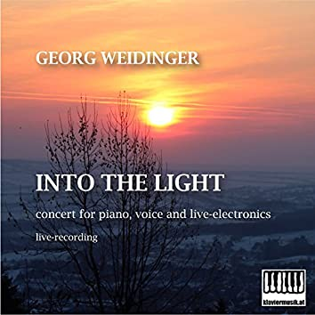 Into the Light: Concert for Piano, Voice and Live-Electronics