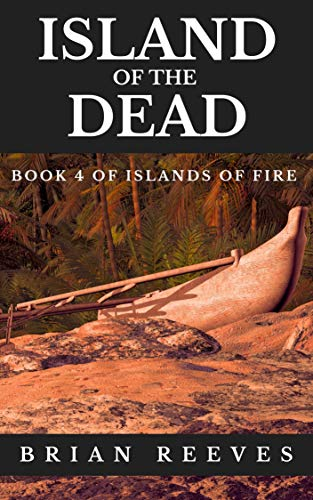 Island of the Dead (Islands of Fire Book 4) (English Edition)