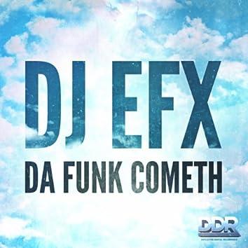 The Funk Cometh