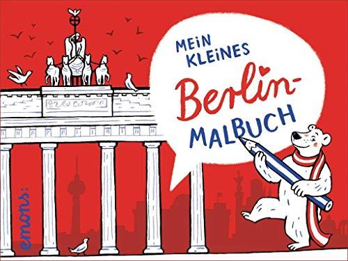 Mein kleines Berlin-Malbuch: Ausmalbuch (111 Places in .... That You Must Not Miss)