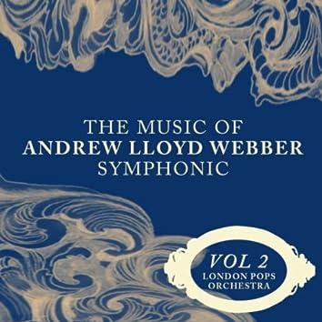 The Music Of Andrew Lloyd Webber Symphonic Vol. 2
