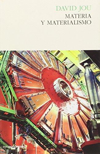 Materia y Materialismo, Colección Ensayo (Pasado Presente)