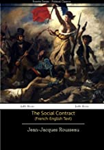The Social Contract (French-English Text) (French Edition)