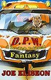 D.P.W. Full Edition: A Devilish Political Fantasy (English Edition)