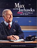 Max and the Jayhawks: 50 Years on & Off the Air with KU Sports 2 nd Printing edition by Falkenstien, Max (1997) Taschenbuch